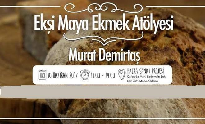 İstanbul'da Ekşi Maya Ekmek Atölyesi
