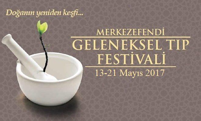 Geleneksel Tıp Festivali 2017